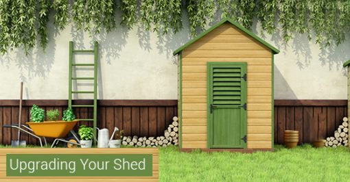 Upgrading Your Shed