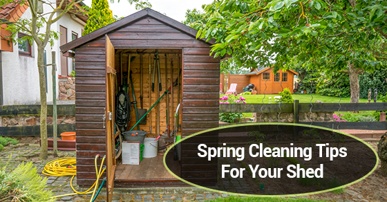 Spring Cleaning Tips For Your Shed