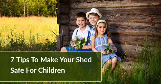 Kid's Friendly Sheds