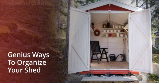 Genius Ways To Organize Your Shed